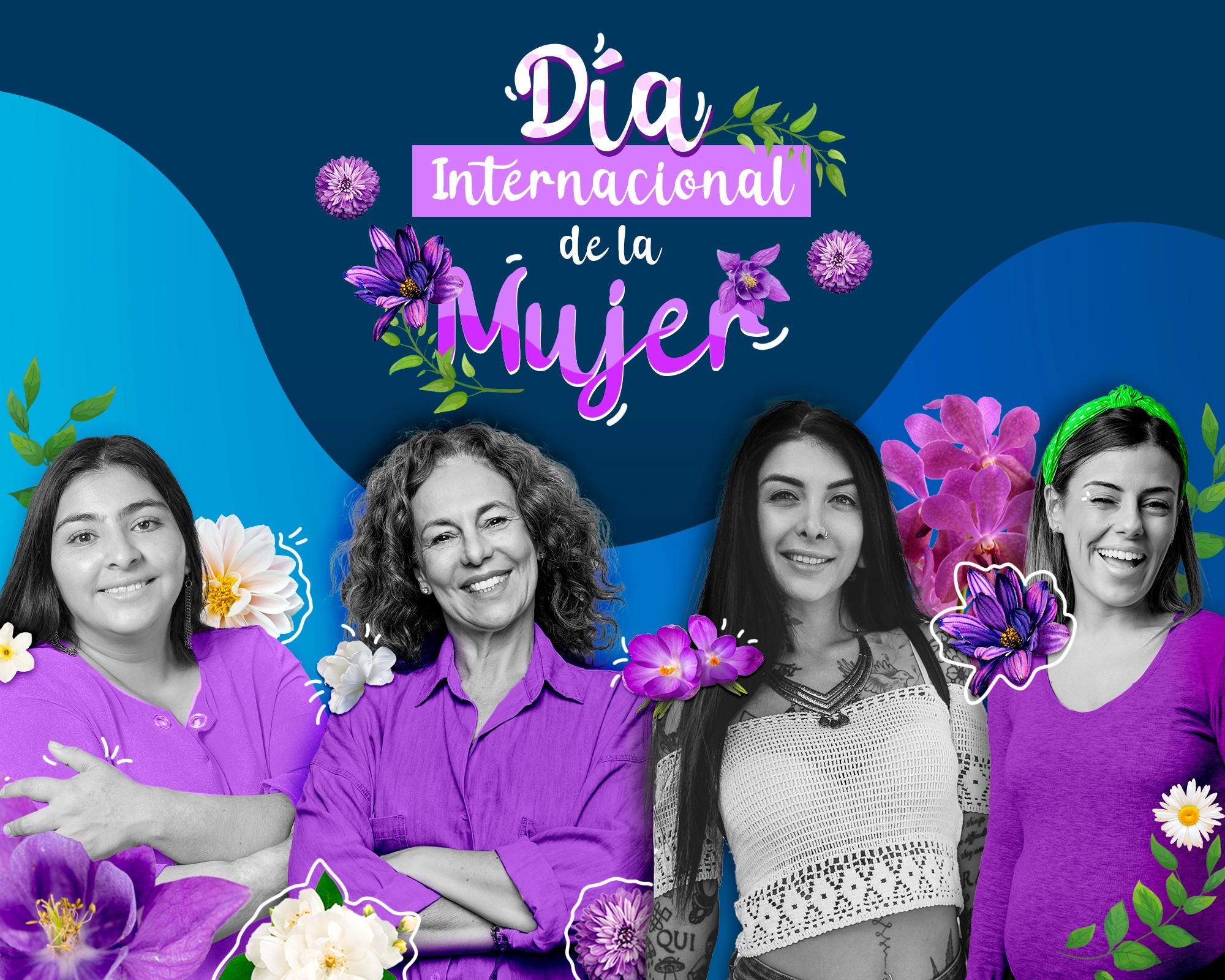 Por ti y para ti: Día internacional de la mujer 2021